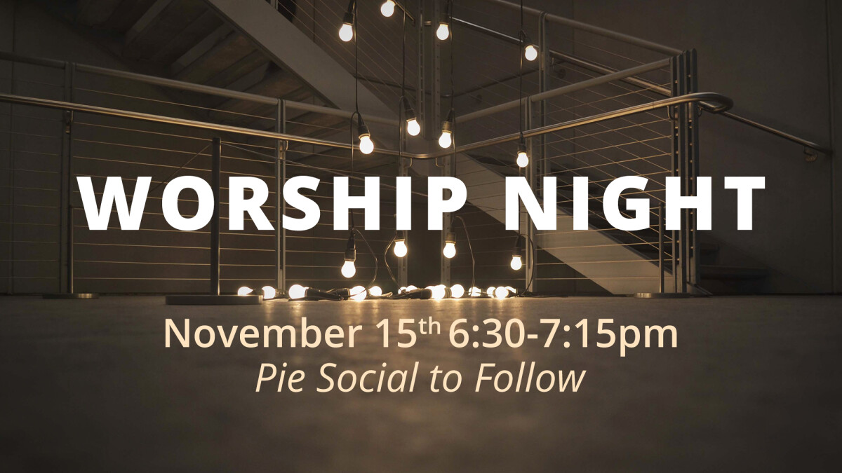 Worship Night & Pie Social