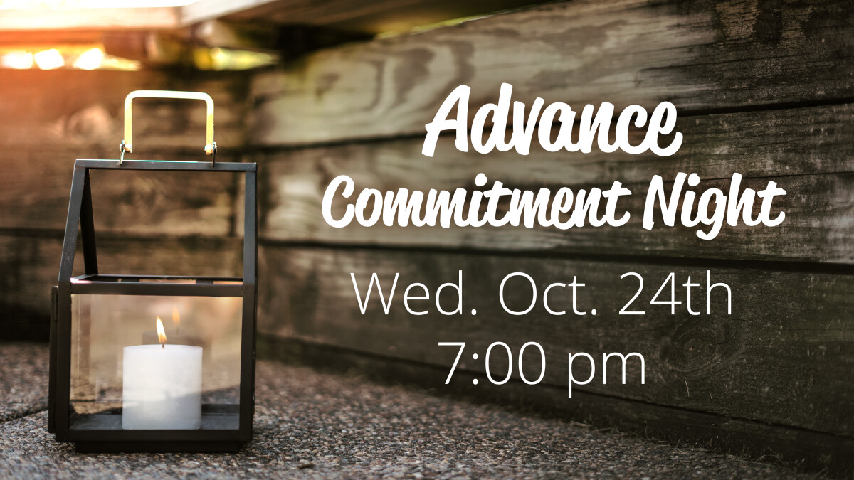 Advance Commitment Night