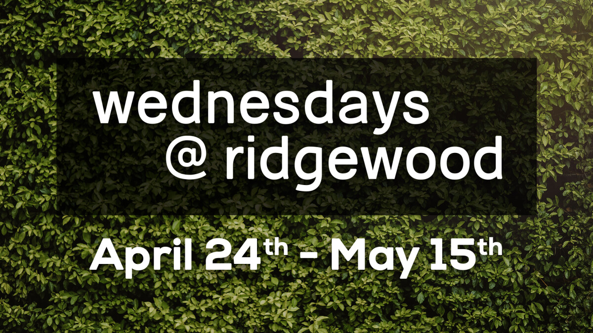 Wednesdays@Ridgewood